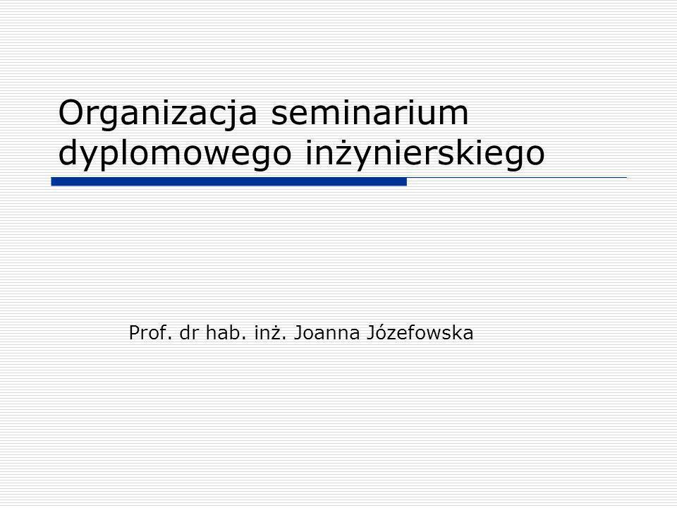 Organizacja seminarium dyplomowego inżynierskiego