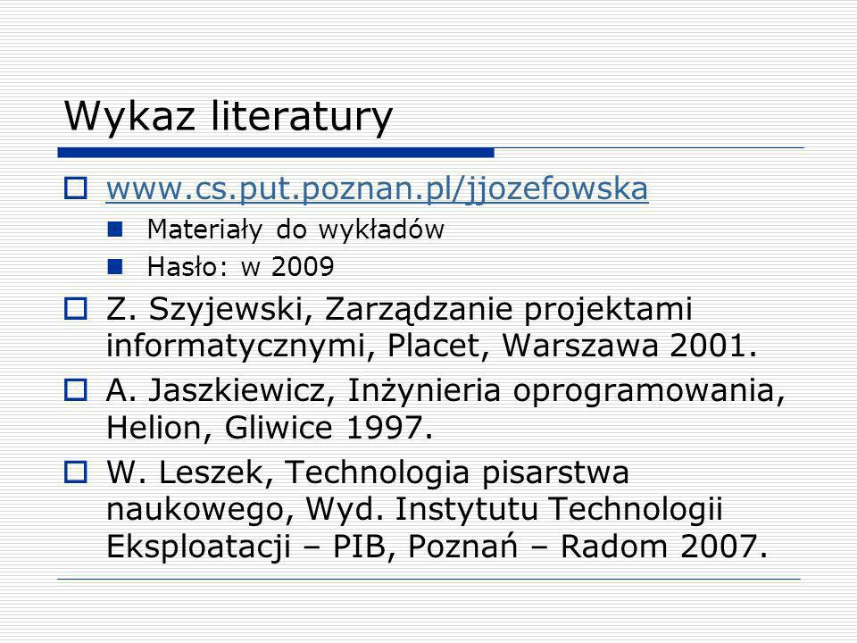 Wykaz literatury www.cs.put.poznan.pl/jjozefowska