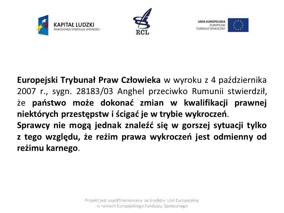Europejski Trybunał Praw Człowieka w wyroku z 4 października 2007 r