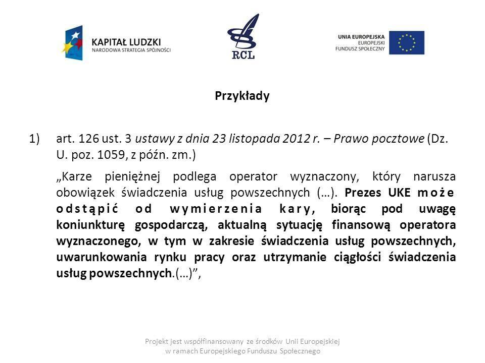 Przykłady art. 126 ust. 3 ustawy z dnia 23 listopada 2012 r. – Prawo pocztowe (Dz. U. poz. 1059, z późn. zm.)