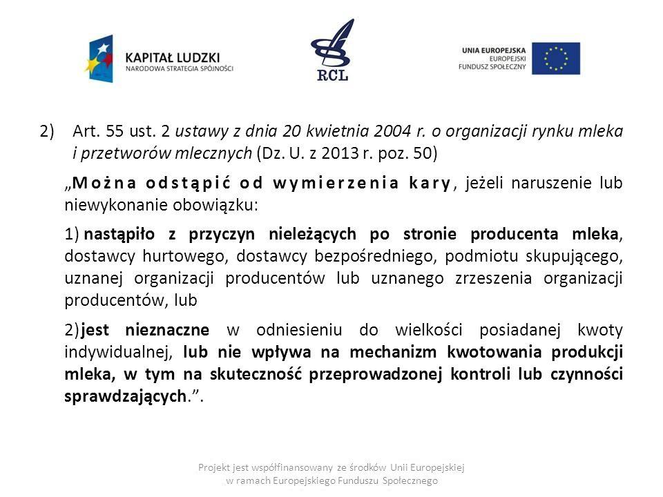 Art. 55 ust. 2 ustawy z dnia 20 kwietnia 2004 r