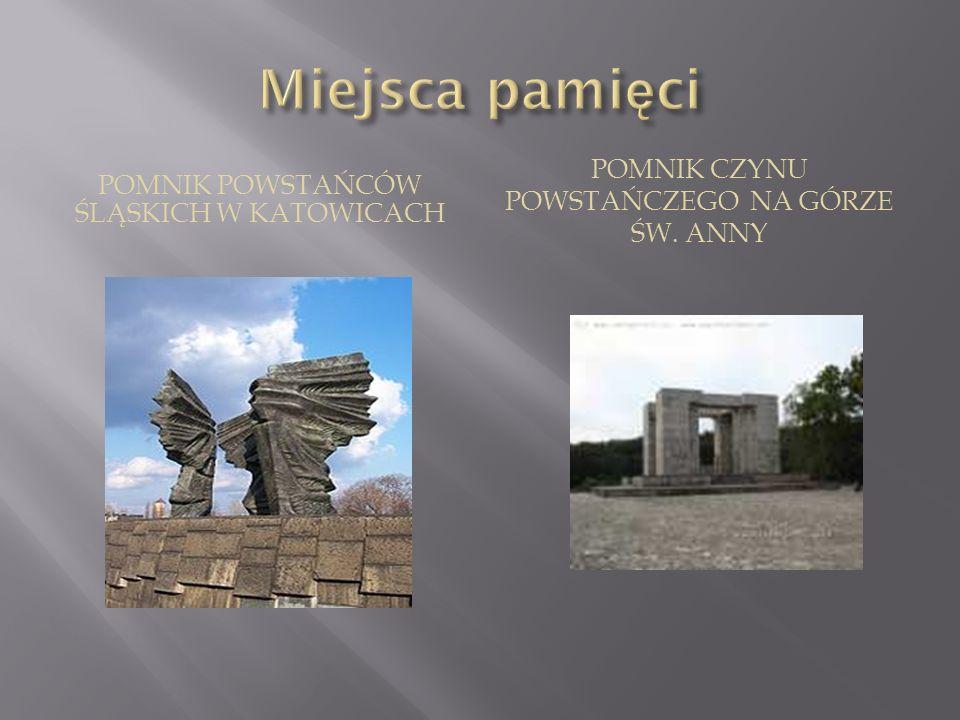 Miejsca pamięci Pomnik czynu powstańczego na górze św. anny