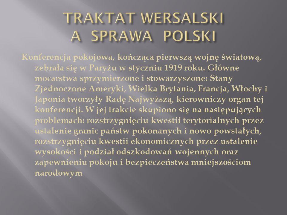TRAKTAT WERSALSKI A SPRAWA POLSKI