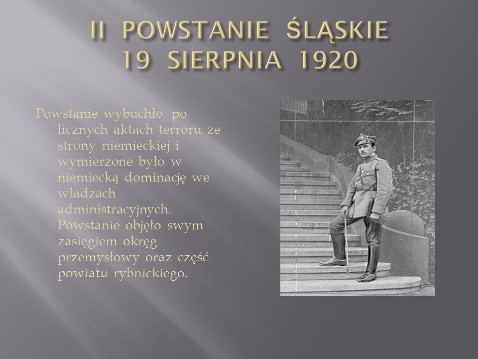 II POWSTANIE ŚLĄSKIE 19 SIERPNIA 1920