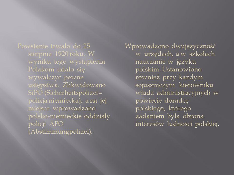 Powstanie trwało do 25 sierpnia 1920 roku