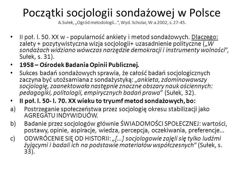 Początki socjologii sondażowej w Polsce A