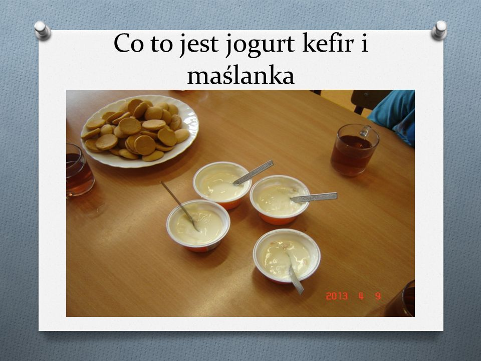 Co to jest jogurt kefir i maślanka
