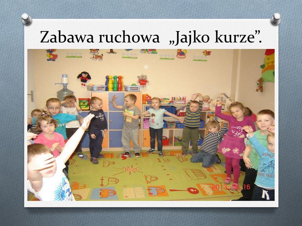 "Zabawa ruchowa ""Jajko kurze ."