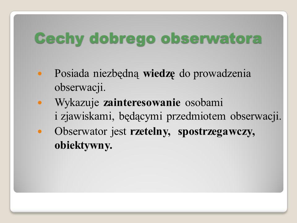 Cechy dobrego obserwatora