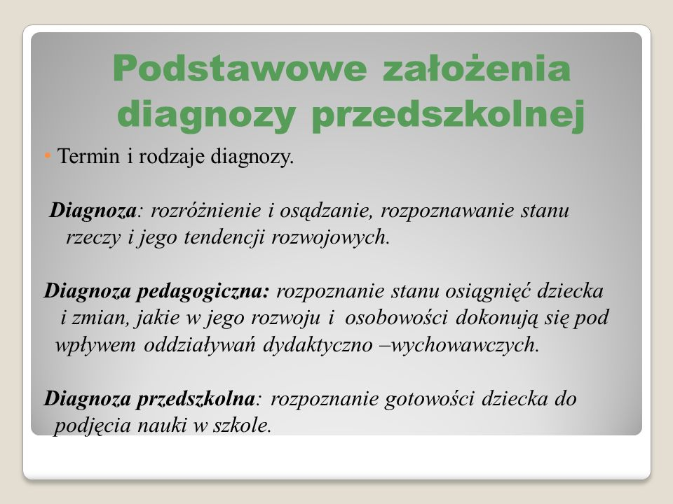 Podstawowe założenia diagnozy przedszkolnej