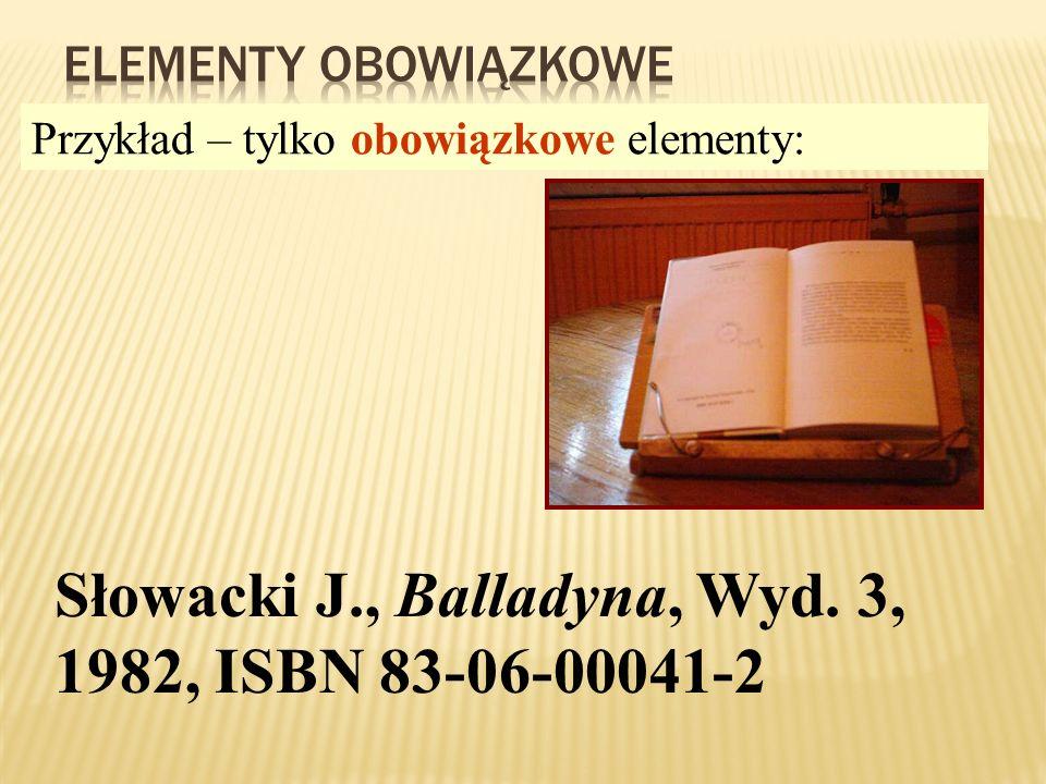 Słowacki J., Balladyna, Wyd. 3, 1982, ISBN 83-06-00041-2