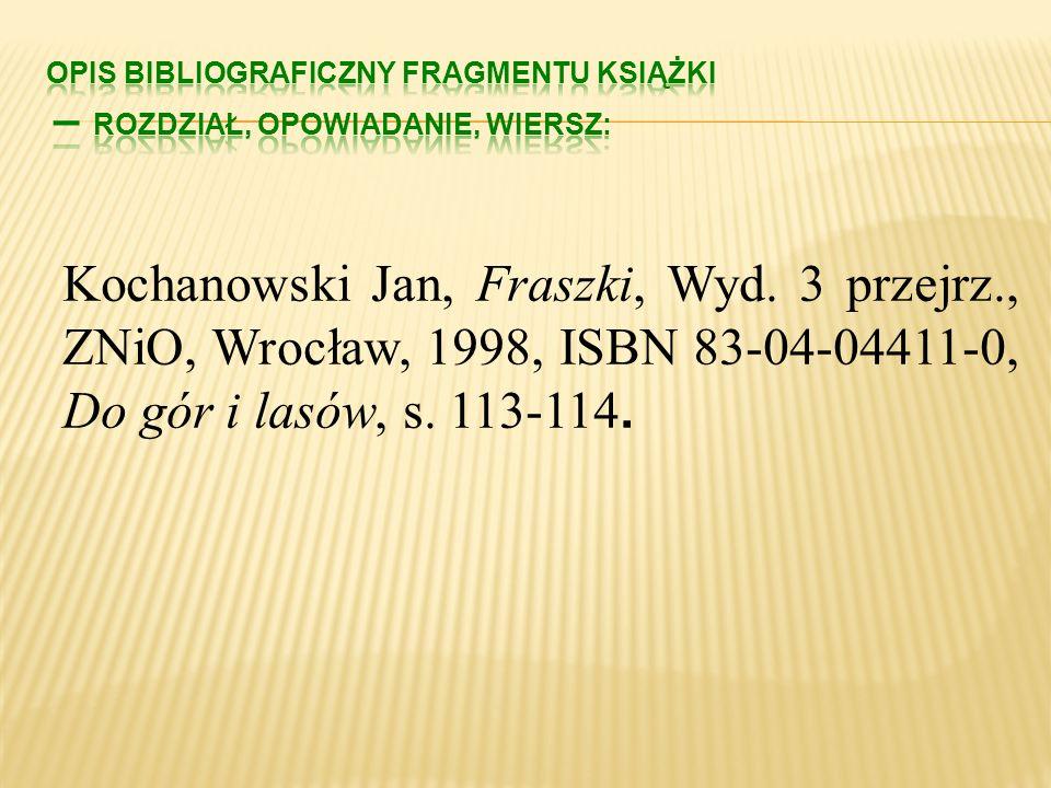 Opis bibliograficzny fragmentu książki – rozdział, opowiadanie, wiersz: