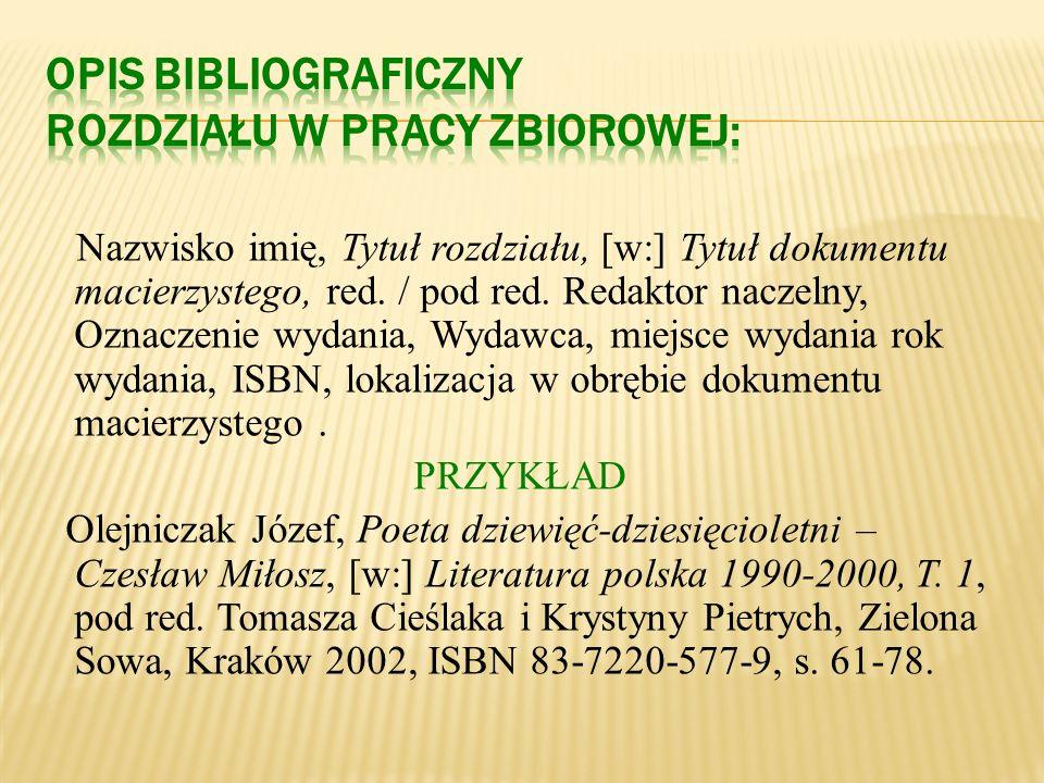 Opis bibliograficzny rozdziału w pracy zbiorowej:
