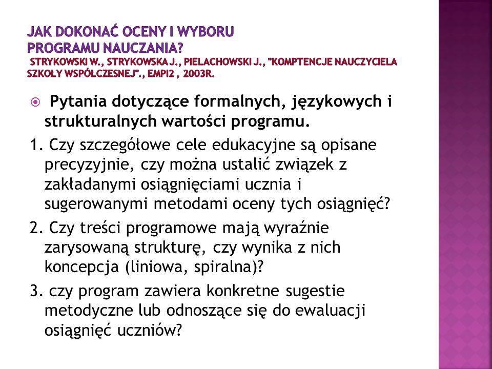 Jak DOKONAĆ oceny i wyboru programu nauczania. Strykowski W