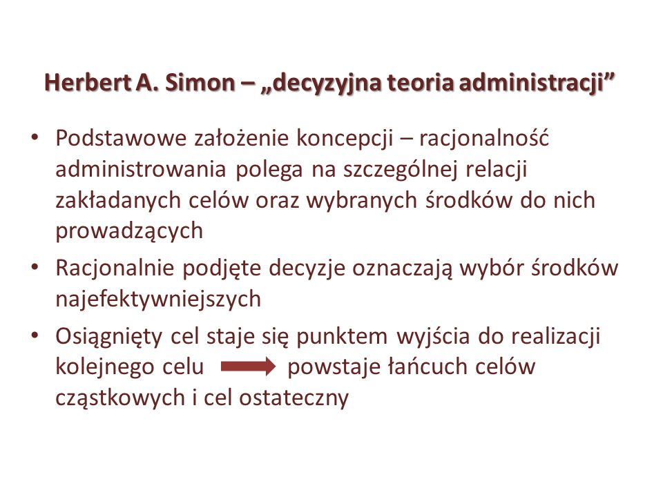 """Herbert A. Simon – """"decyzyjna teoria administracji"""