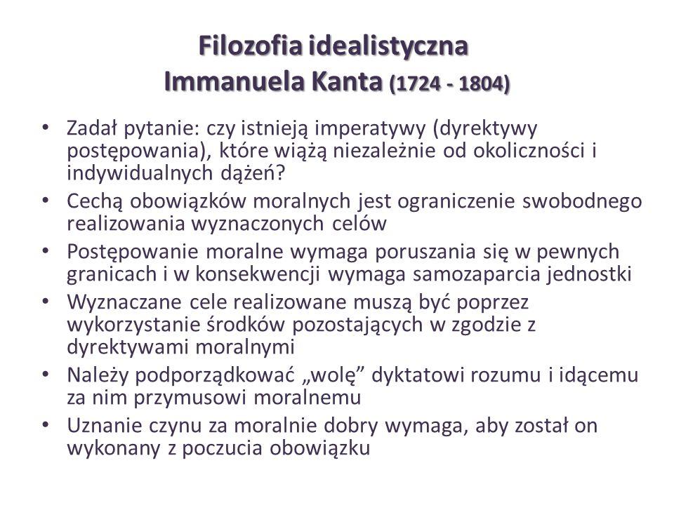 Filozofia idealistyczna Immanuela Kanta (1724 - 1804)