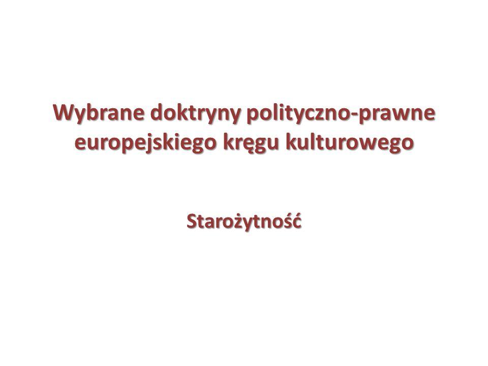 Wybrane doktryny polityczno-prawne europejskiego kręgu kulturowego