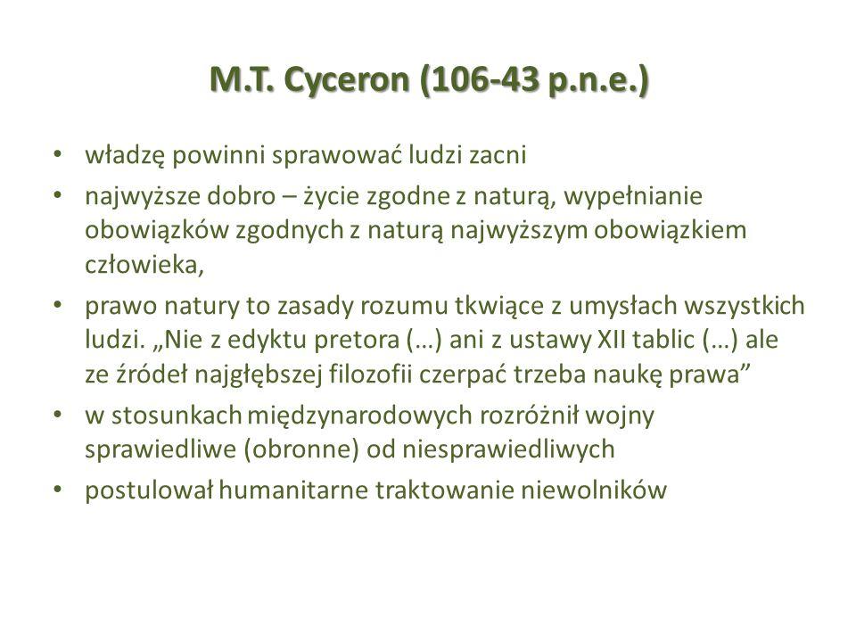 M.T. Cyceron (106-43 p.n.e.) władzę powinni sprawować ludzi zacni