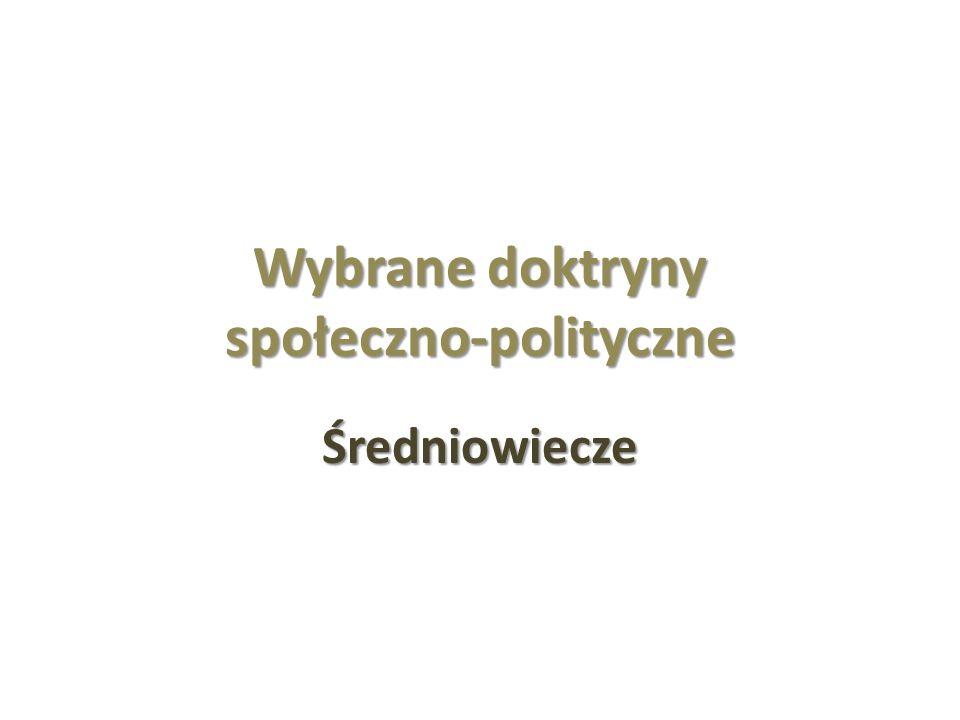 Wybrane doktryny społeczno-polityczne