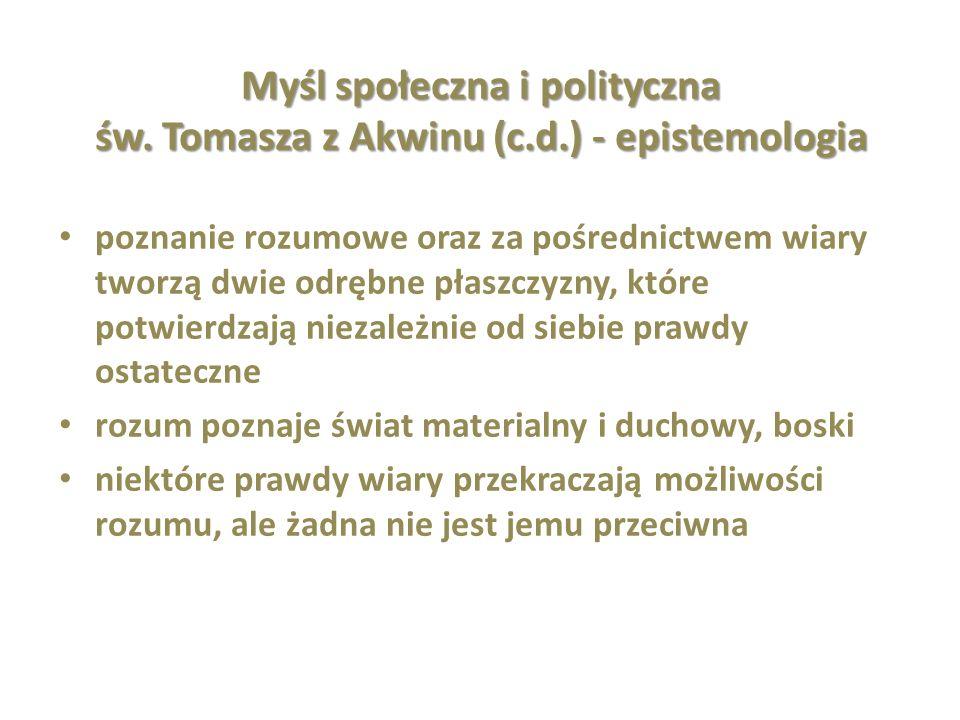 Myśl społeczna i polityczna św. Tomasza z Akwinu (c. d