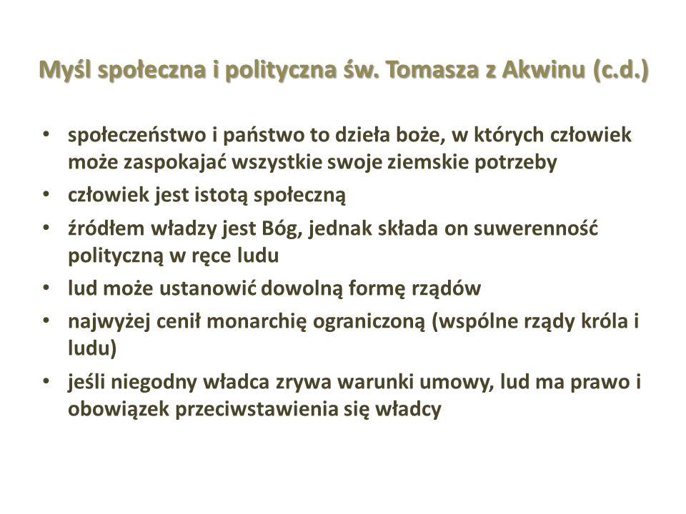 Myśl społeczna i polityczna św. Tomasza z Akwinu (c.d.)