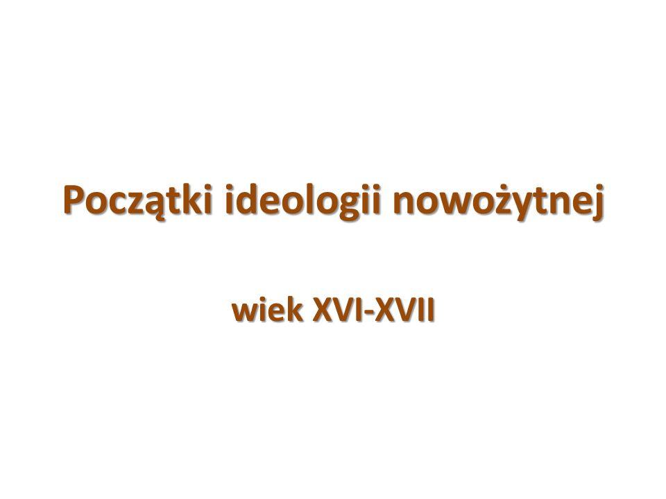 Początki ideologii nowożytnej
