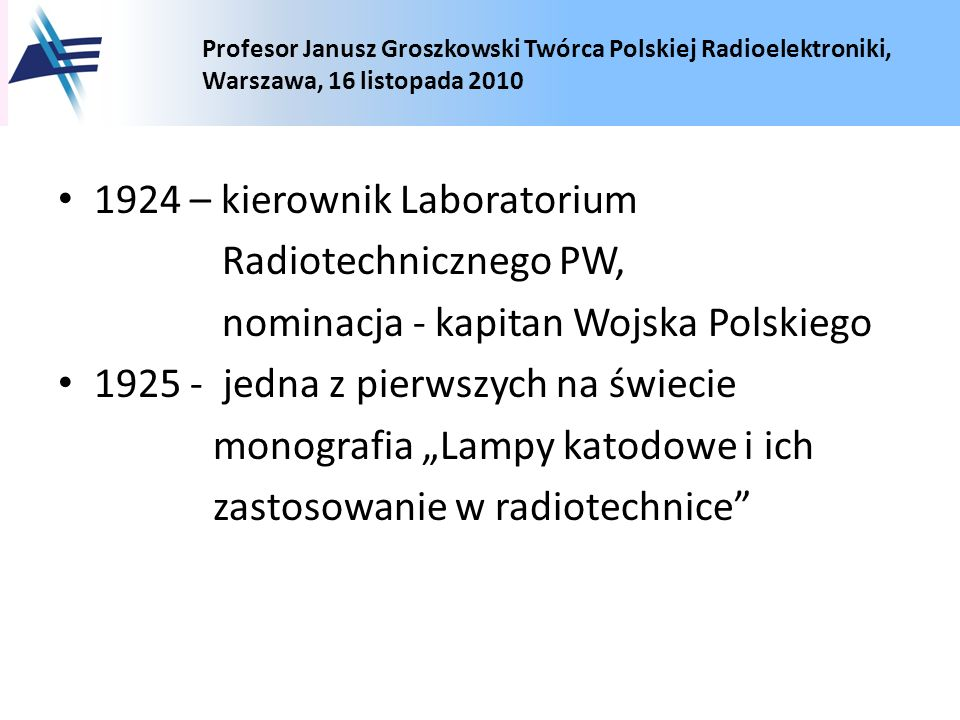 1924 – kierownik Laboratorium