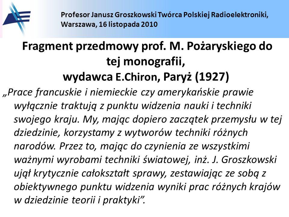 Fragment przedmowy prof. M. Pożaryskiego do tej monografii, wydawca E