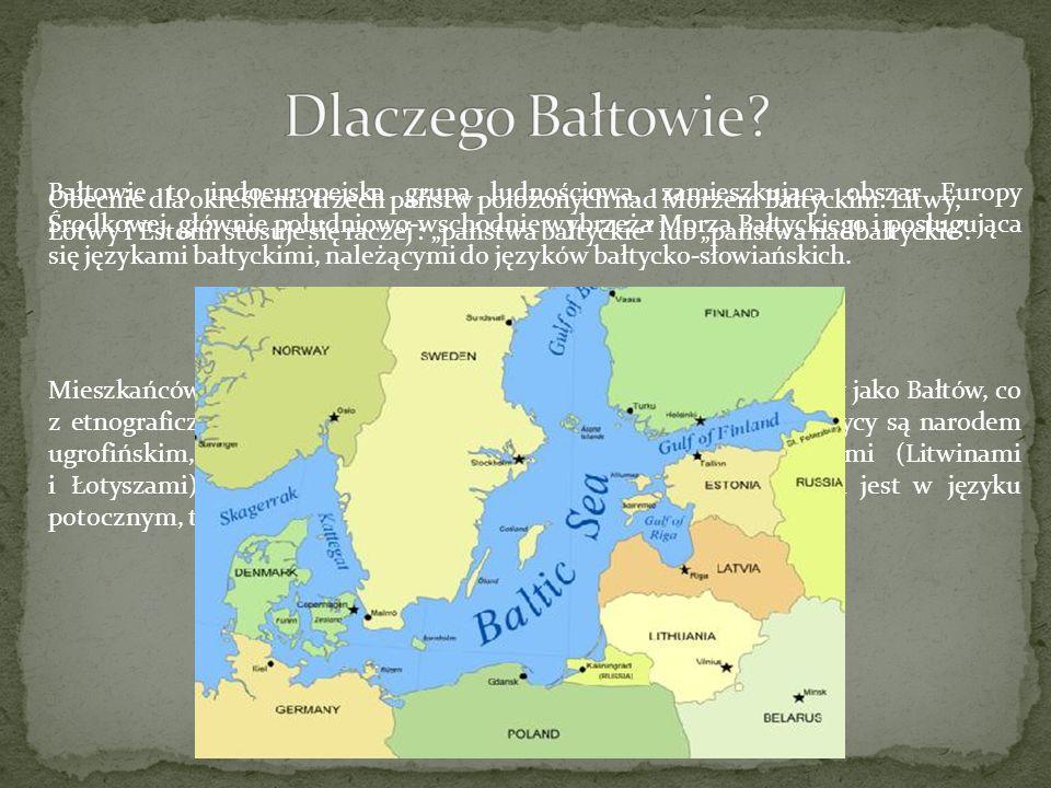 Dlaczego Bałtowie