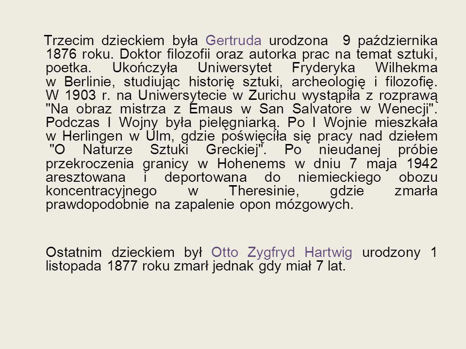 Trzecim dzieckiem była Gertruda urodzona 9 października 1876 roku