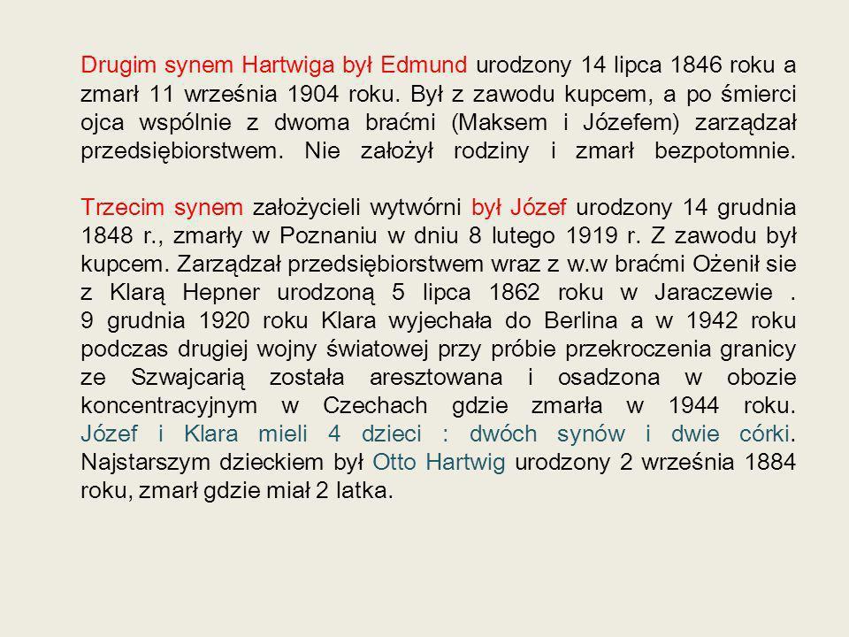 Drugim synem Hartwiga był Edmund urodzony 14 lipca 1846 roku a zmarł 11 września 1904 roku.