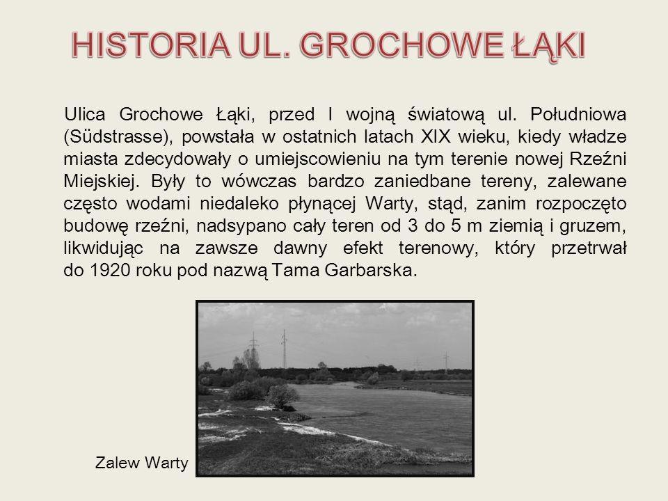 HISTORIA UL. GROCHOWE ŁĄKI