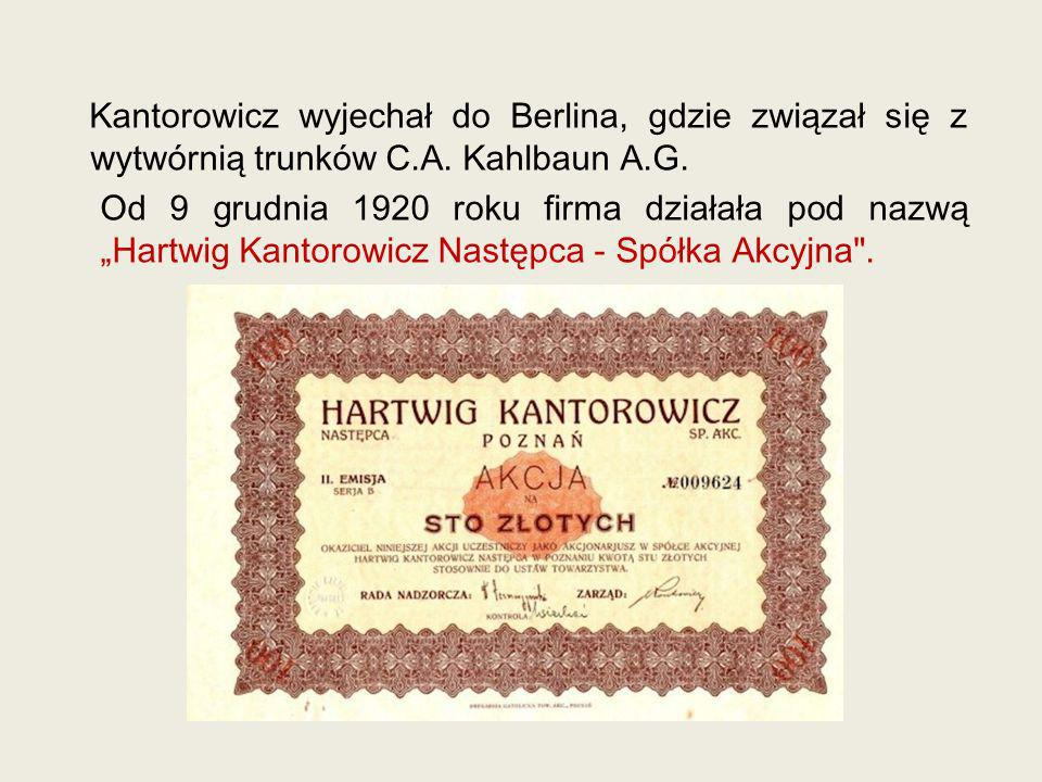 Kantorowicz wyjechał do Berlina, gdzie związał się z wytwórnią trunków C.A.