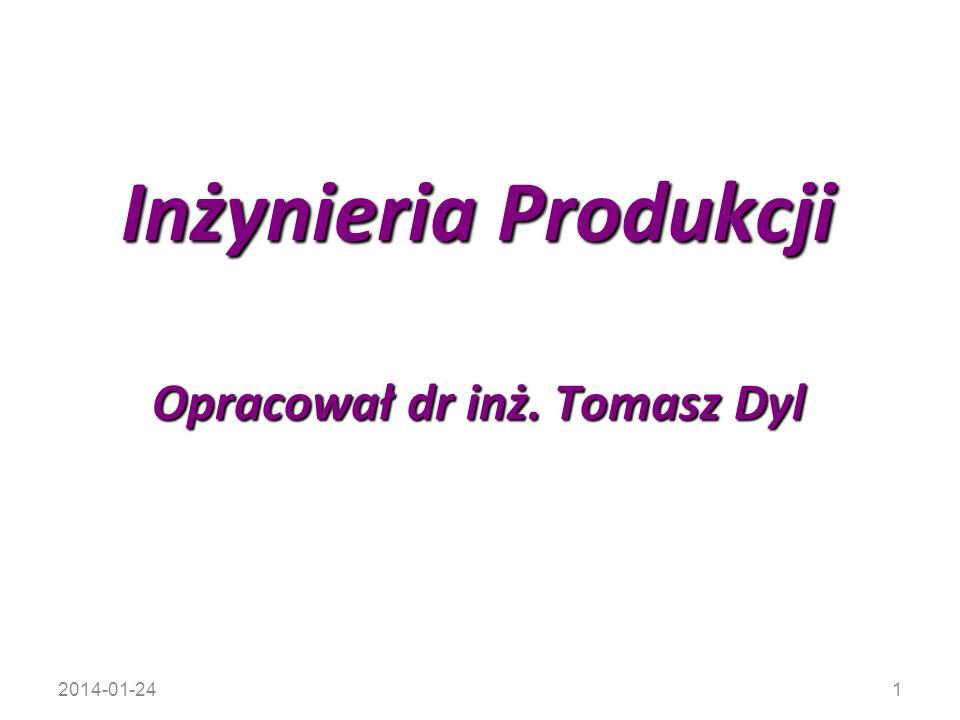 Opracował dr inż. Tomasz Dyl