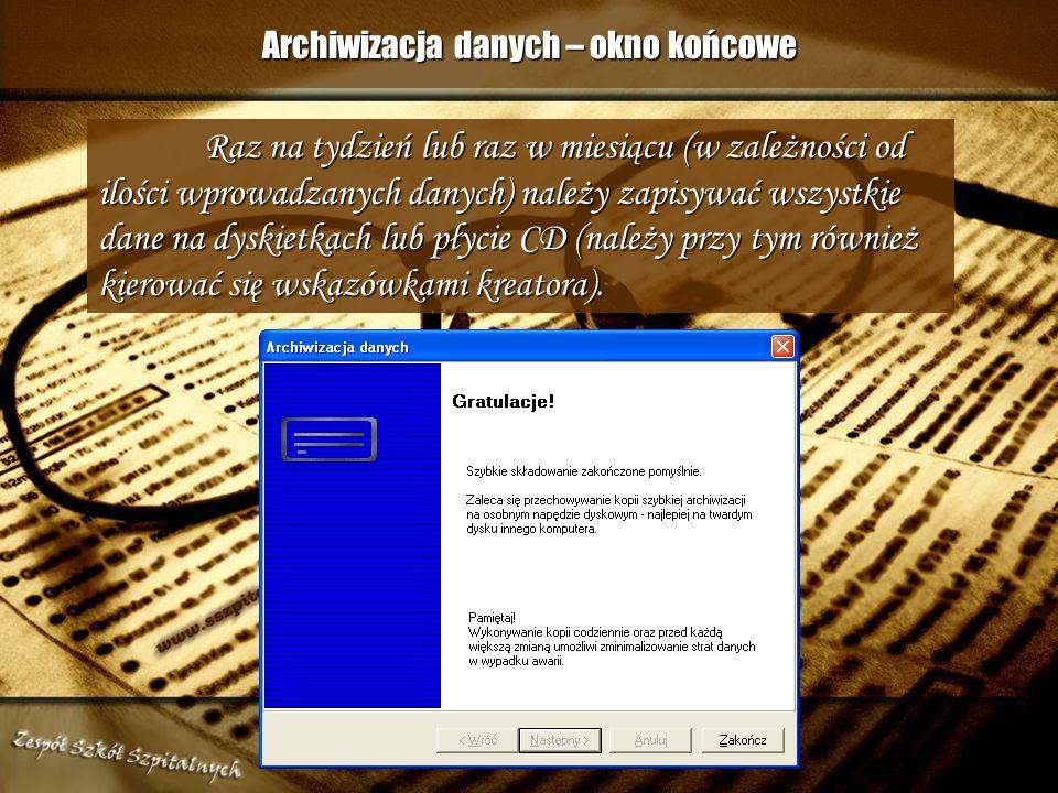 Archiwizacja danych – okno końcowe
