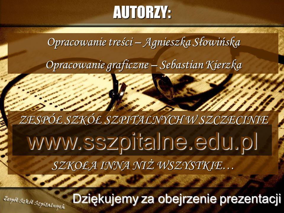 www.sszpitalne.edu.pl AUTORZY: