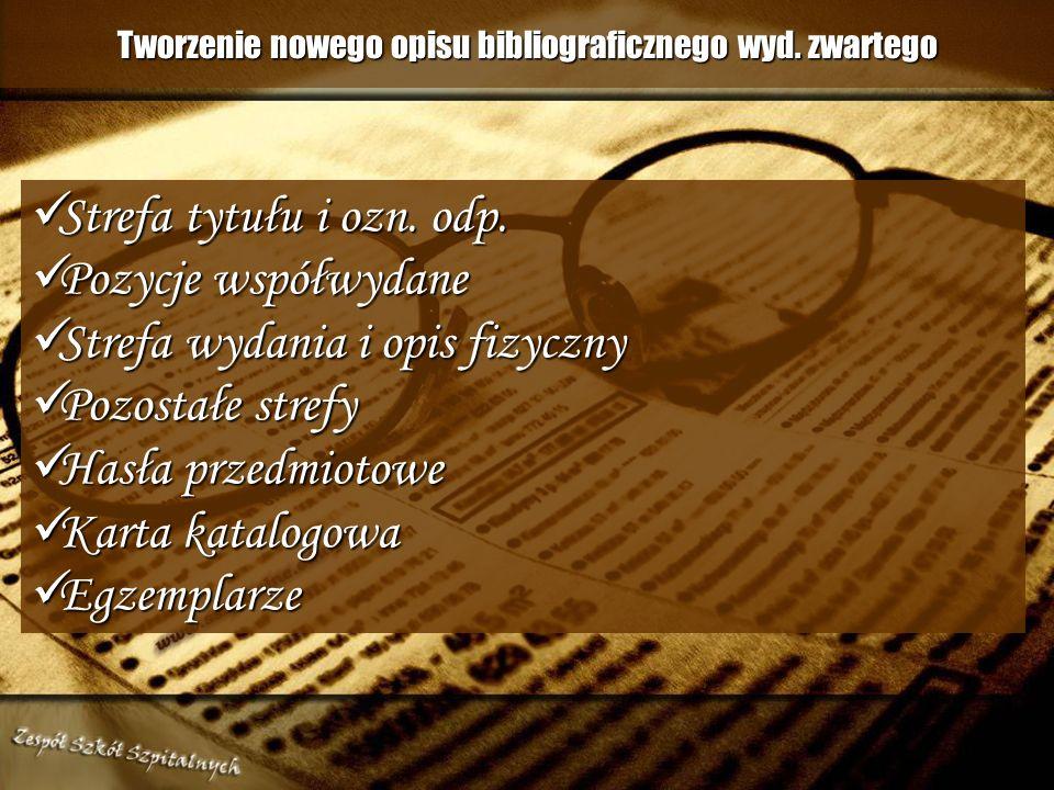 Tworzenie nowego opisu bibliograficznego wyd. zwartego