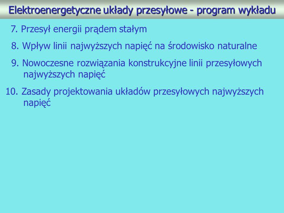 Elektroenergetyczne układy przesyłowe - program wykładu