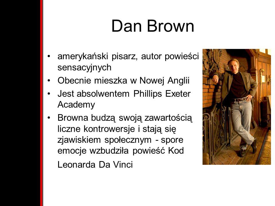 Dan Brown amerykański pisarz, autor powieści sensacyjnych