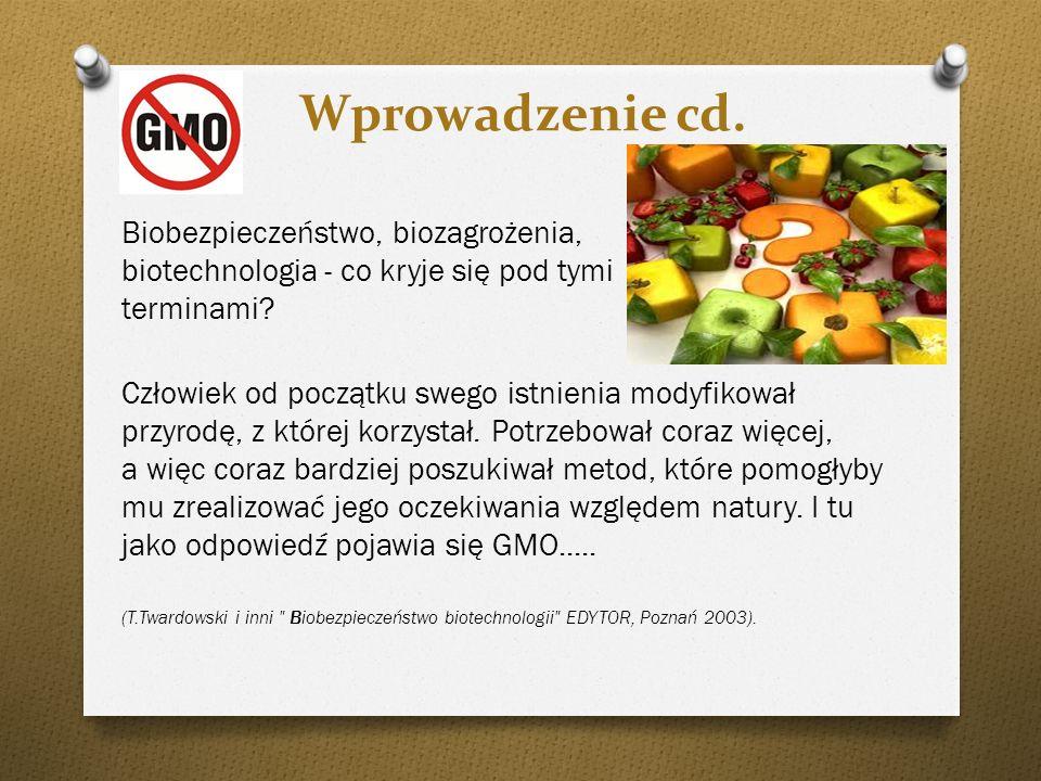 Wprowadzenie cd. Biobezpieczeństwo, biozagrożenia, biotechnologia - co kryje się pod tymi terminami