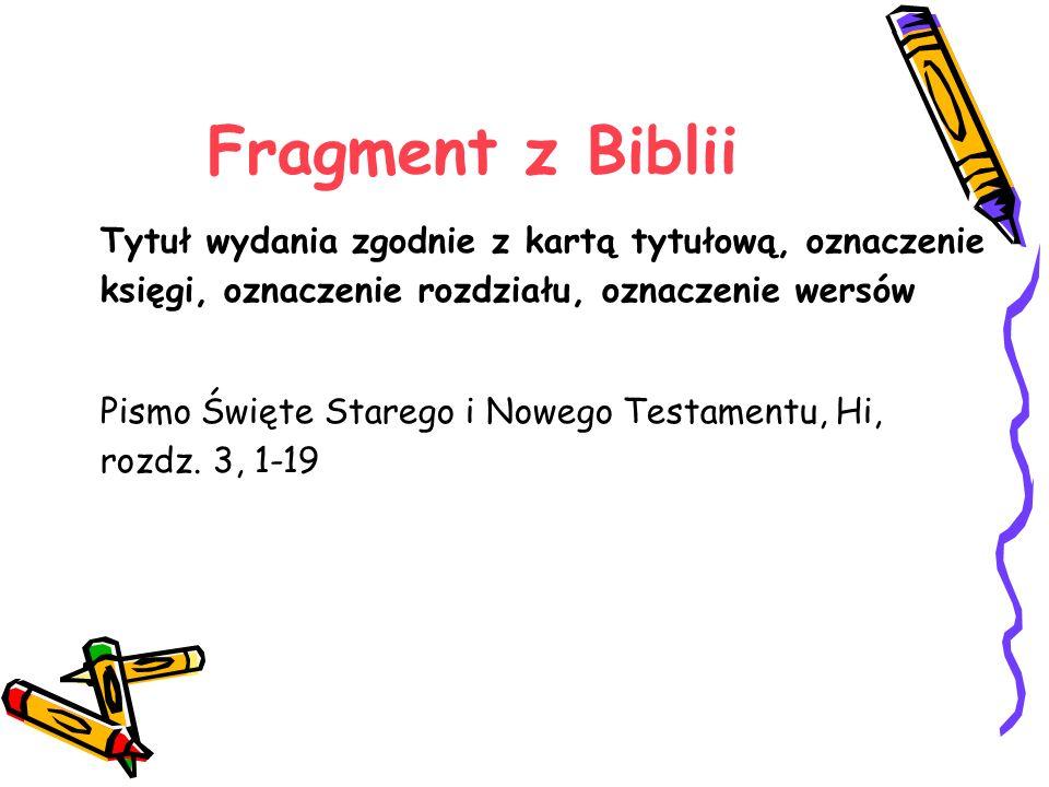 Fragment z Biblii Tytuł wydania zgodnie z kartą tytułową, oznaczenie księgi, oznaczenie rozdziału, oznaczenie wersów.