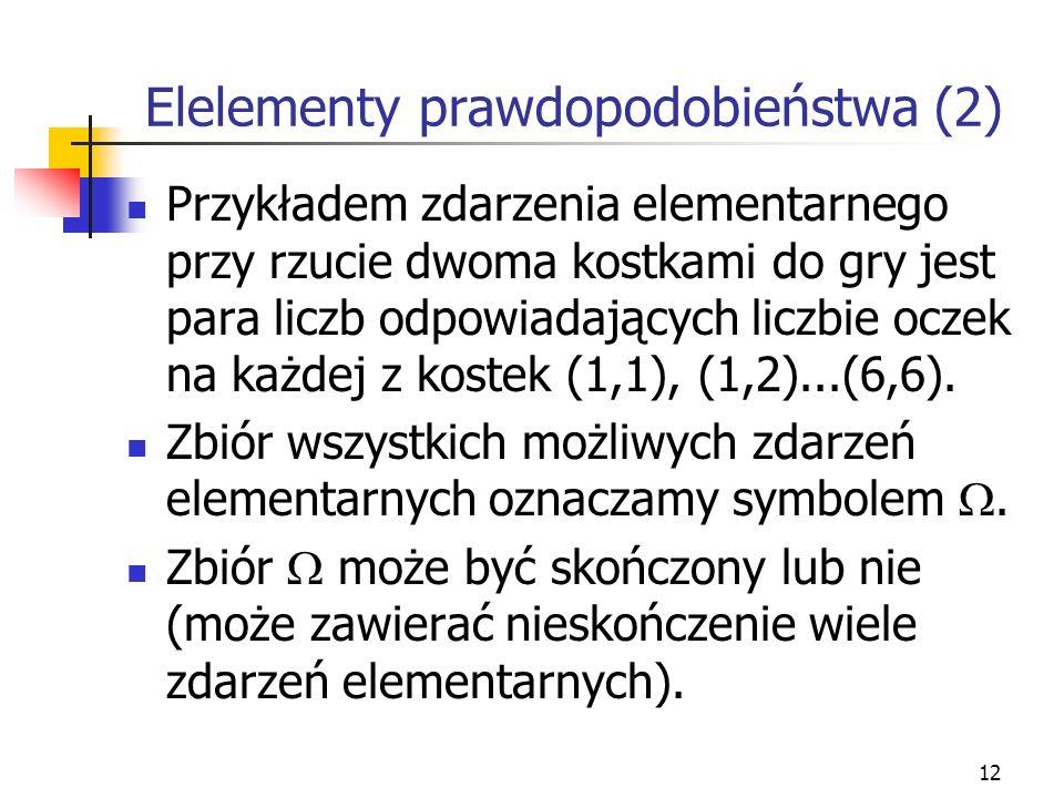 Elelementy prawdopodobieństwa (2)