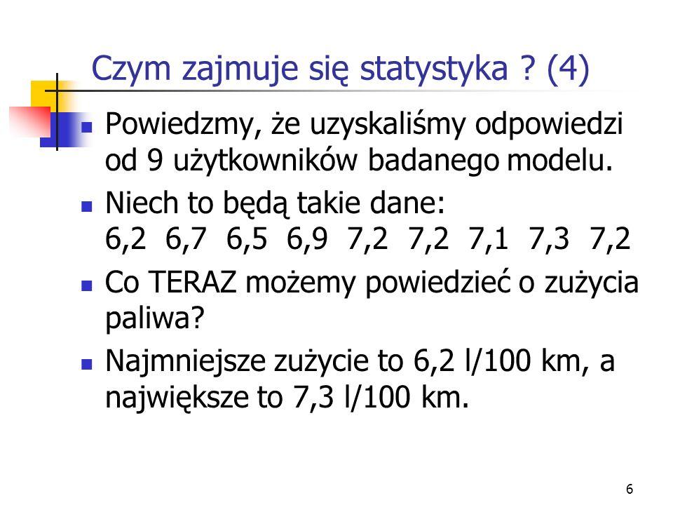 Czym zajmuje się statystyka (4)