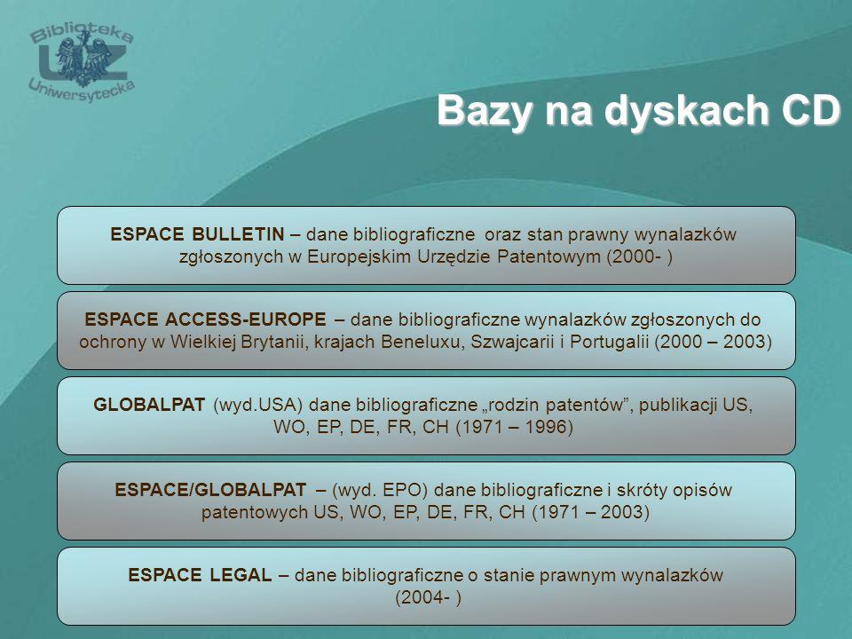 Bazy na dyskach CD ESPACE BULLETIN – dane bibliograficzne oraz stan prawny wynalazków. zgłoszonych w Europejskim Urzędzie Patentowym (2000- )