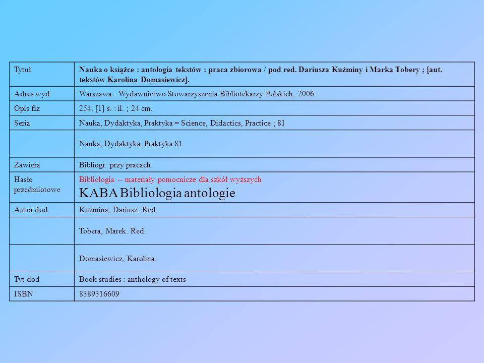 KABA Bibliologia antologie