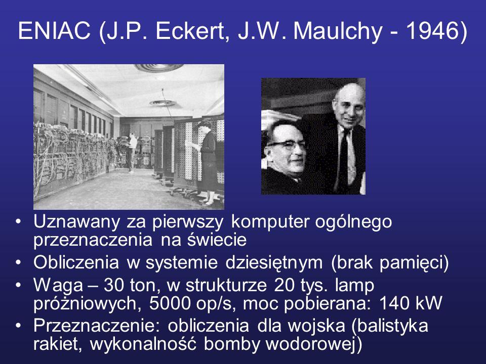 ENIAC (J.P. Eckert, J.W. Maulchy - 1946)