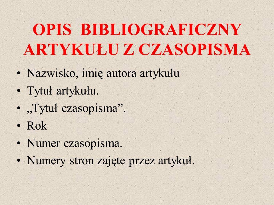 OPIS BIBLIOGRAFICZNY ARTYKUŁU Z CZASOPISMA