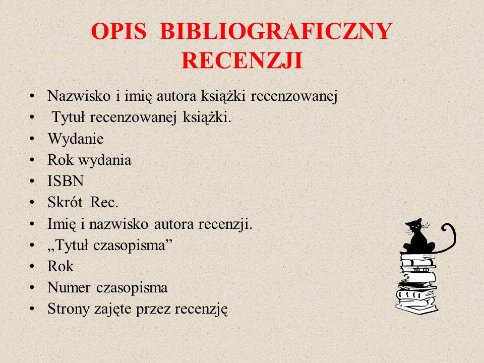 OPIS BIBLIOGRAFICZNY RECENZJI