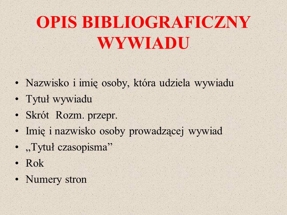 OPIS BIBLIOGRAFICZNY WYWIADU