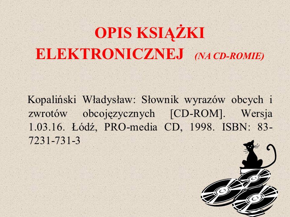 OPIS KSIĄŻKI ELEKTRONICZNEJ (NA CD-ROMIE)